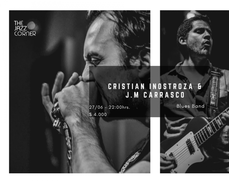 J.M Carrasco & Cristian Inostroza Blues Band